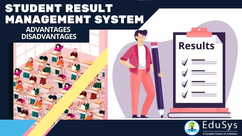 What Is Student Result Management System Advantage Disadvantage