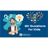 GK for kids (2020) - General Knowledge Questions & Answers