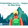 TS School Holidays 2020-2021 - Telangana Gov. Official Details