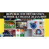 10+ Republic Day Decoration in School & College (26 Jan 2021)
