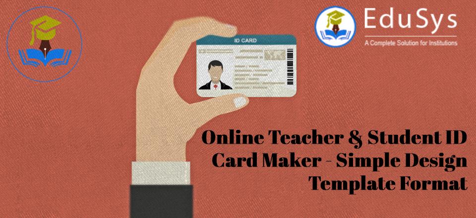 online teacher student id card maker simple design template format