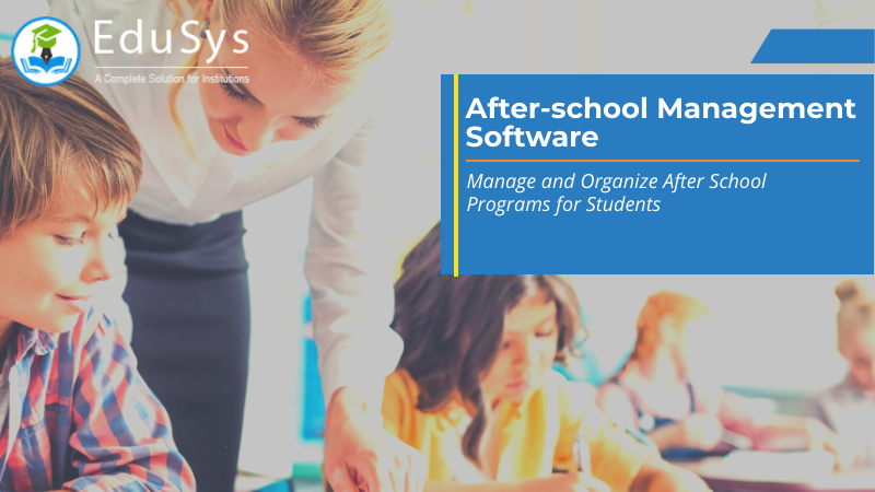 After-school Management Software - Review, Price, Features, App