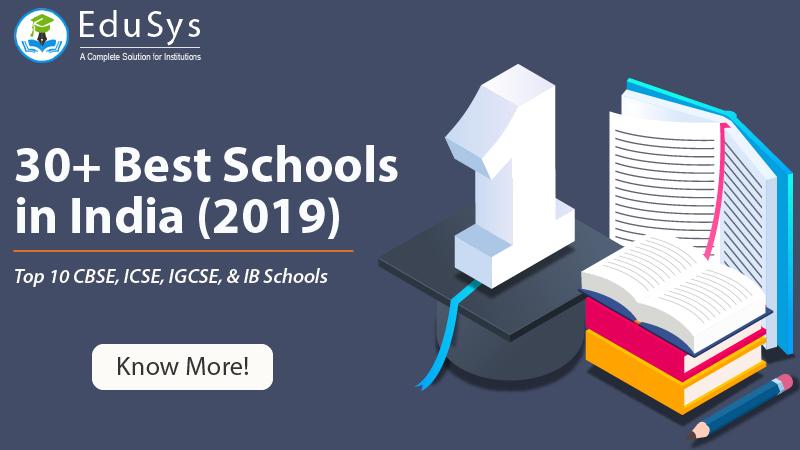 30+ best Schools in India (2019) - CBSE, ICSE, IGCSE, IB, ISC, CIE