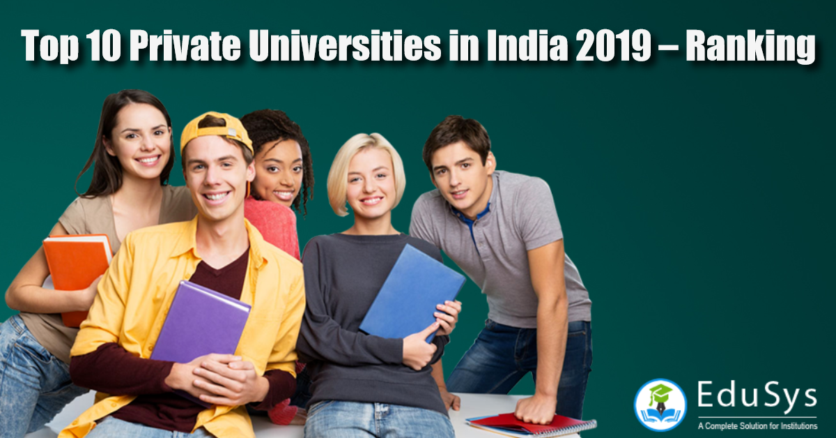 Top 10 Private Universities in India 2019 – Ranking