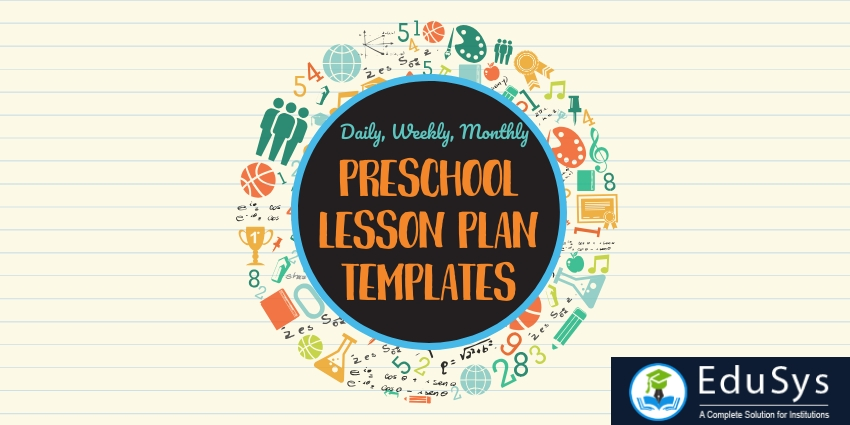 Preschool Lesson Plan Template (2019) - Daily, Weekly, Monthly