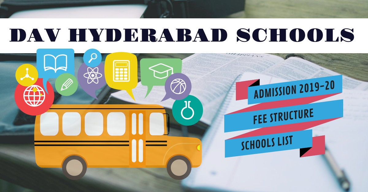 DAV Hyderabad, School list, Fees, Admission 2019-20, Online Payment
