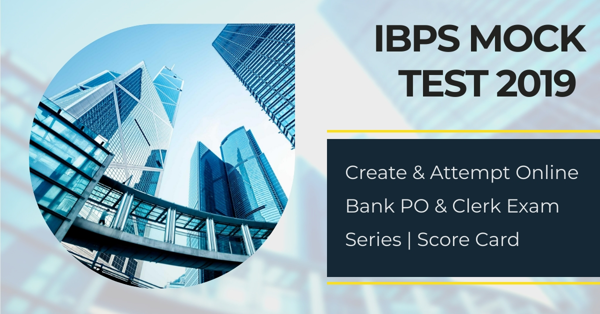 IBPS Mock Test 2019 - Create Online Bank PO & Clerk Exam Series | Score Card
