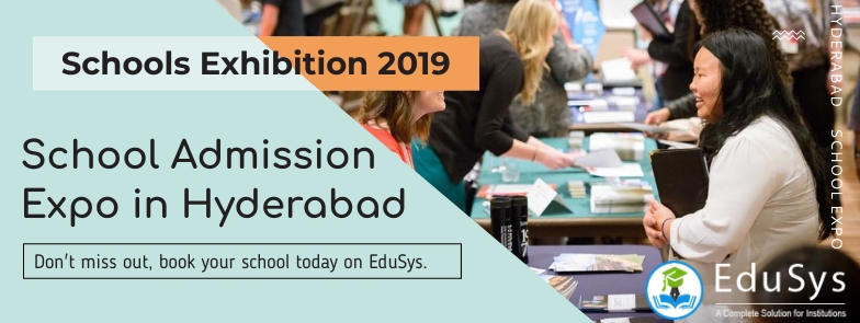 Schools Exhibition 2019, School Admission Expo in Hyderabad