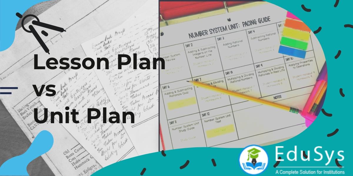 Lesson Plan vs Unit Plan | 3D: Definition, Difference & Design