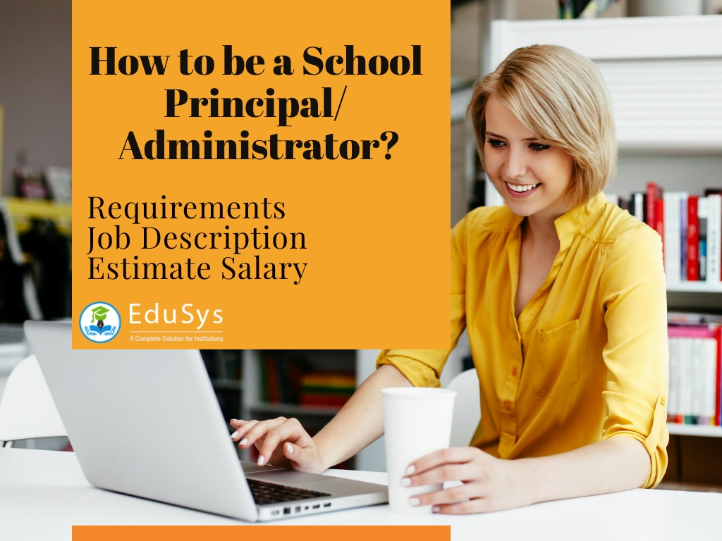 How to be a School Principal/ Administrator?