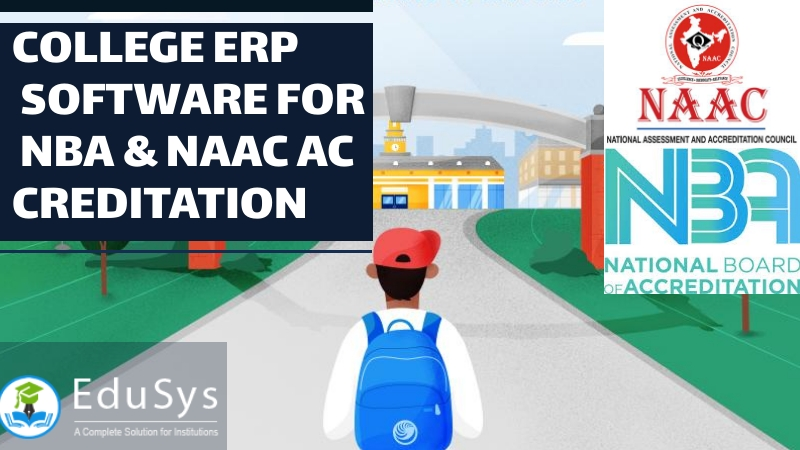 How College ERP Software automates NBA/ NAAC Accreditation Institution