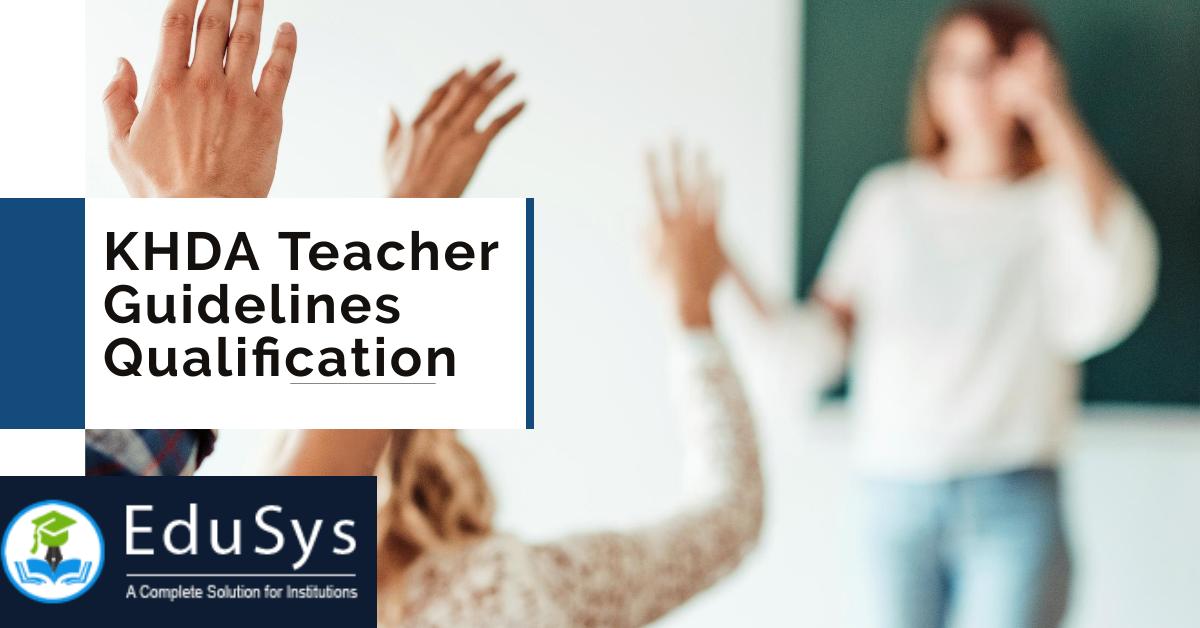 KHDA Teacher Guidelines, Qualification (2020)