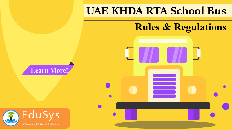 UAE KHDA RTA School Bus Rules & Regulations (2021)