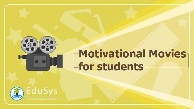 6+ Motivational movies for students (2020)