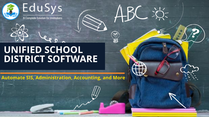 Unified School District Software 2021 - Automate SIS, Administration, Accounting, and More