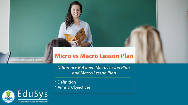 Micro Lesson Plan vs Macro Lesson Plan - Teaching Tips 2020
