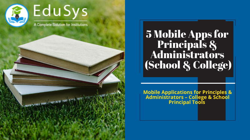 5 Mobile Apps for Principals & Administrators (School & College)