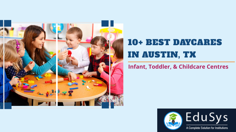 10+ Best Daycares in Austin (2020) – Infant, Toddler, & Childcare Centres