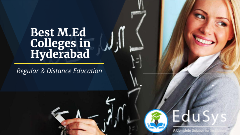 10+ Best M.Ed Colleges in Hyderabad (2020) - Regular & Distance
