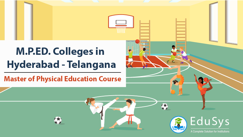 10+ M.P.ED. Colleges in Hyderabad, Telangana | Master of Physical Education Course (2019)