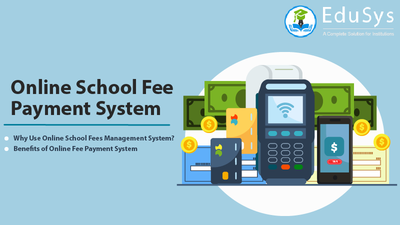 Online School Fee Payment System (2020)
