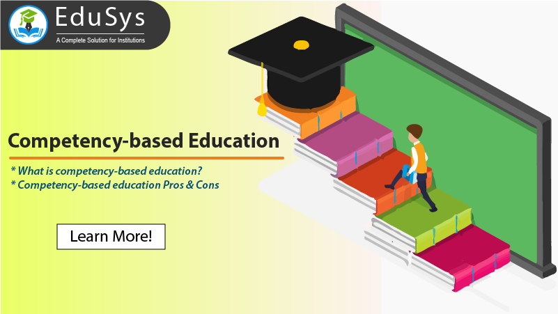What is competency-based education? Pros & Cons (2019)