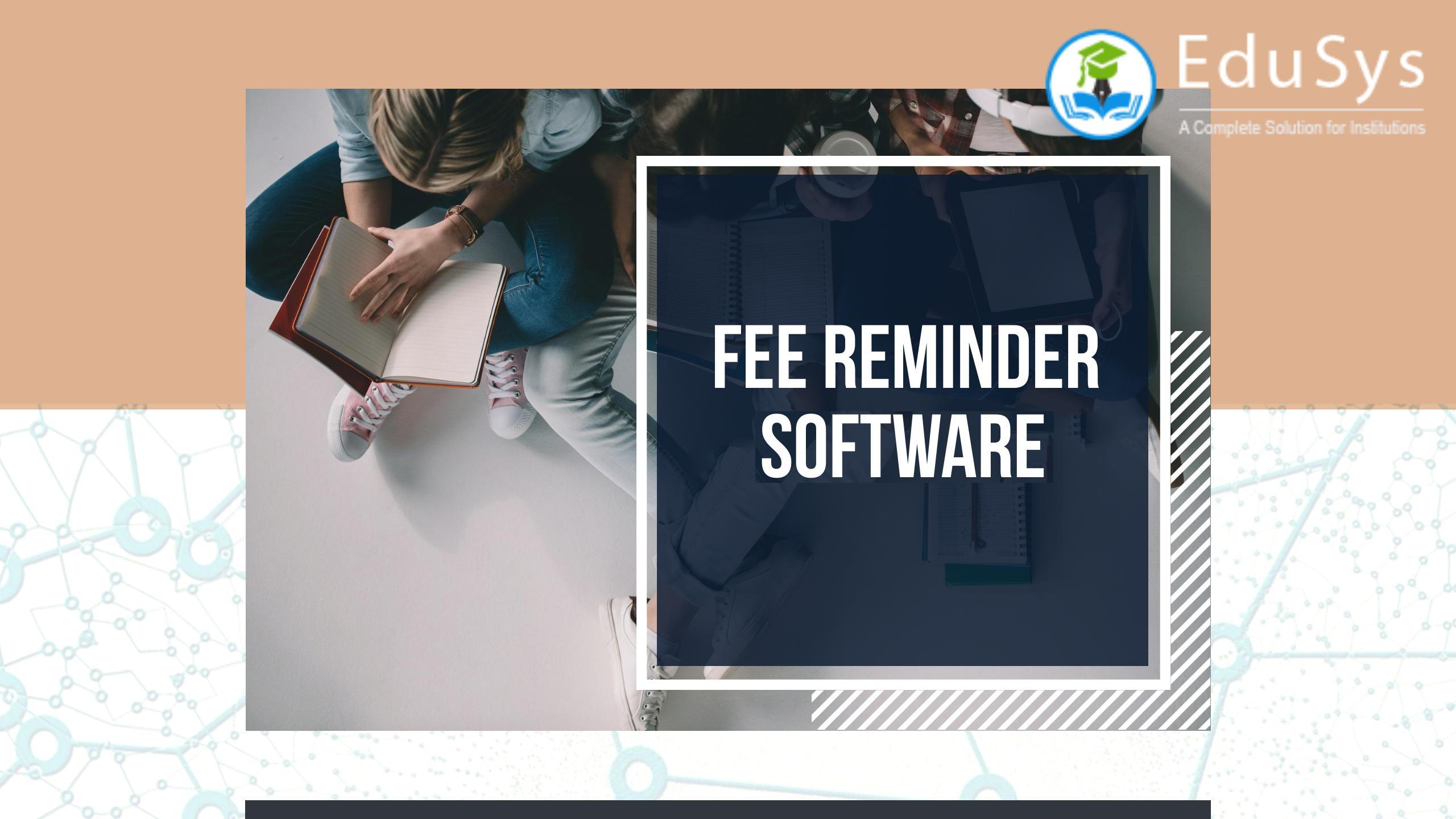 Fee Reminder Software 2020 - Sent Bulk SMS & Free Emails