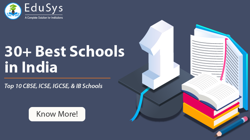 30+ best Schools in India (2020) - CBSE, ICSE, IGCSE, IB, ISC, CIE