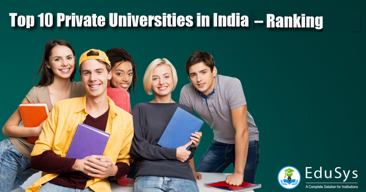 Top 10 Private Universities in India 2020 – Ranking
