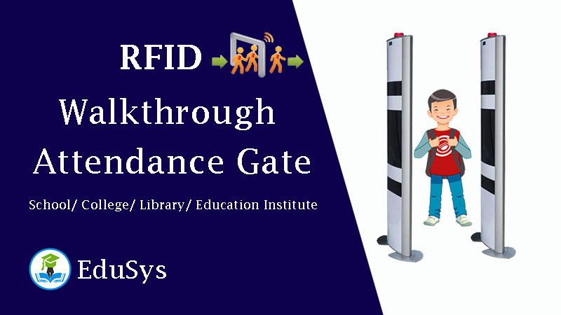 RFID Walkthrough Attendance Gate - School/ College/ Library/ Education Institute