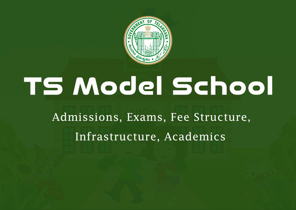 TS Model School 2020 - Admission, Entrance Exam, Official Notification, Apply Online & More Details