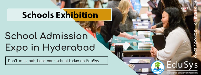 Schools Exhibition 2020, School Admission Expo in Hyderabad